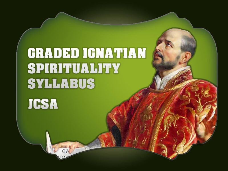 Assistancy's Graded Ignatian Spirituality Syllabus