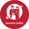 Quarantine facilities