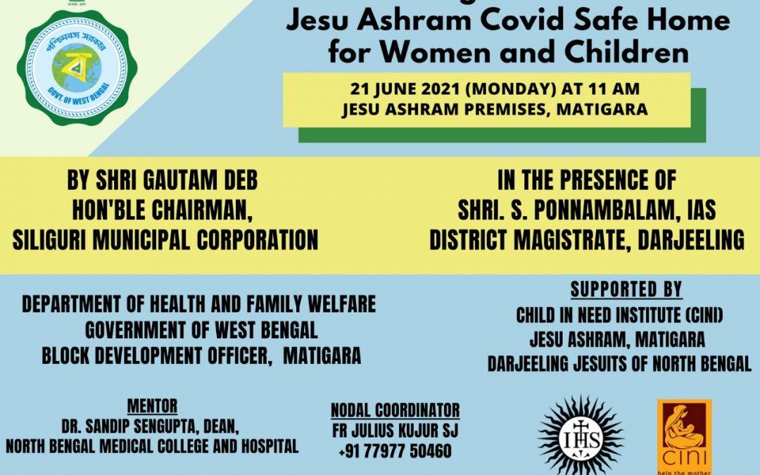 Inaugration of Jesu Ashram Covid Safe Home for Women and Children