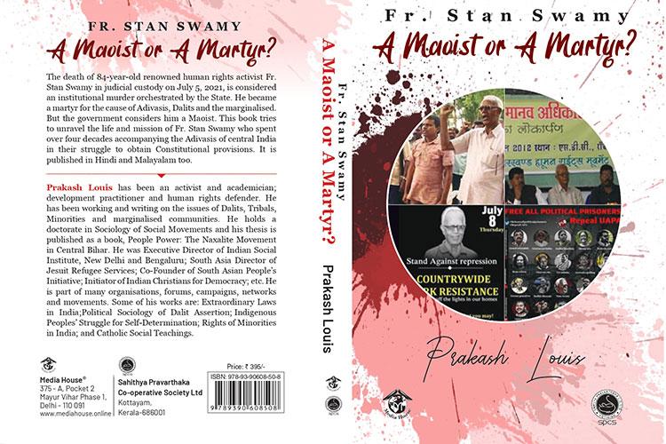 Fr Stan Swamy: A Maoist or a Martyr?